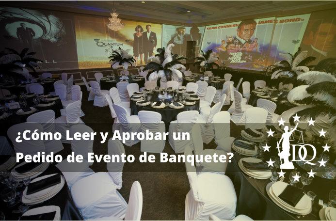 Cómo Leer y Aprobar un Pedido de Evento de Banquete